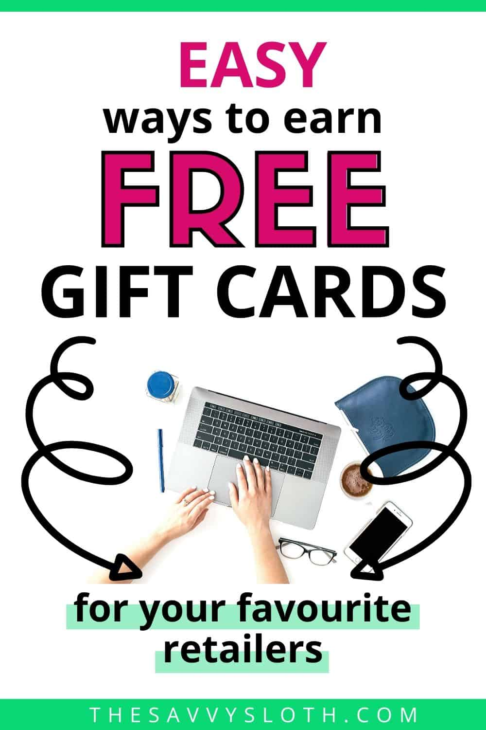 Easy ways to earn free gift cards for your favourite retailers
